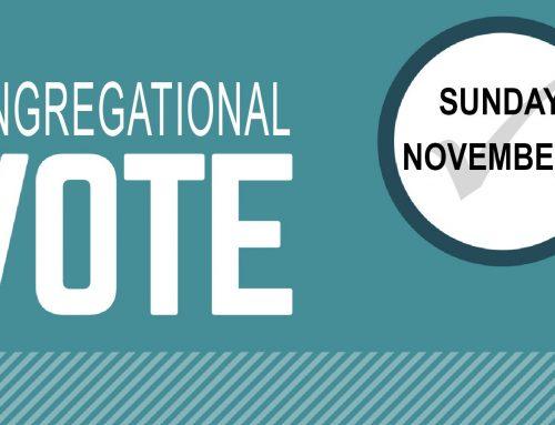Congregational Vote November 4