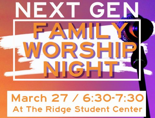 Next Gen Family Worship Night