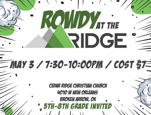Rowdy at the Ridge