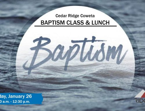 Baptism Class & Lunch – Coweta Campus