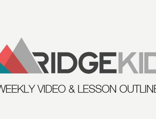 Protected: Ridge Kids Weekly Video & Lesson Outline