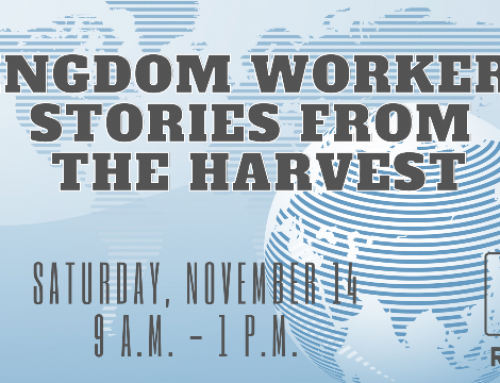 Kingdom Workers: Stories from the Harvest November 14