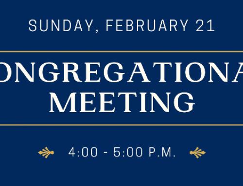Congregational Meeting – February 21