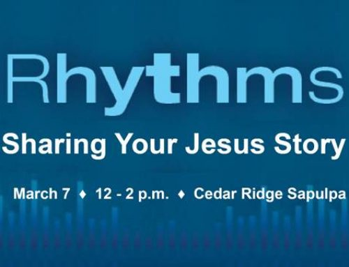Rhythms: Sharing Your Jesus Story – March 7 in Sapulpa