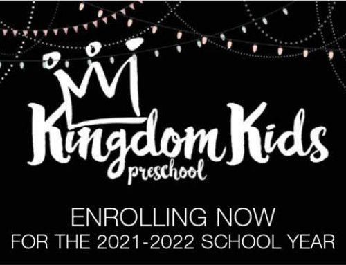 Kingdom Kids Weekday Preschool – Enrolling Now for 2021-2022