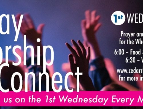 1st Wednesday Pray, Worship, Connect – July 7th
