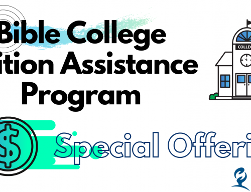 Bible College Tuition Assistance Offering – August 1