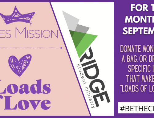 Loads of Love – BA Student Ministry September Project