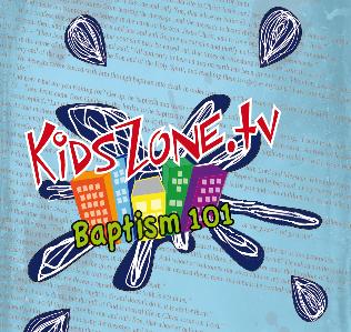 KidsZone baptism graphic
